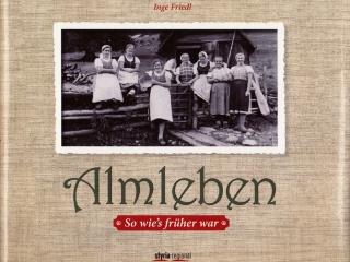 Almleben Buch Österreich Steiermark