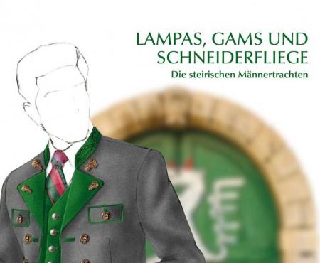 Lampas, Gams & Schneiderfliege: Die steirischen Männertrachten